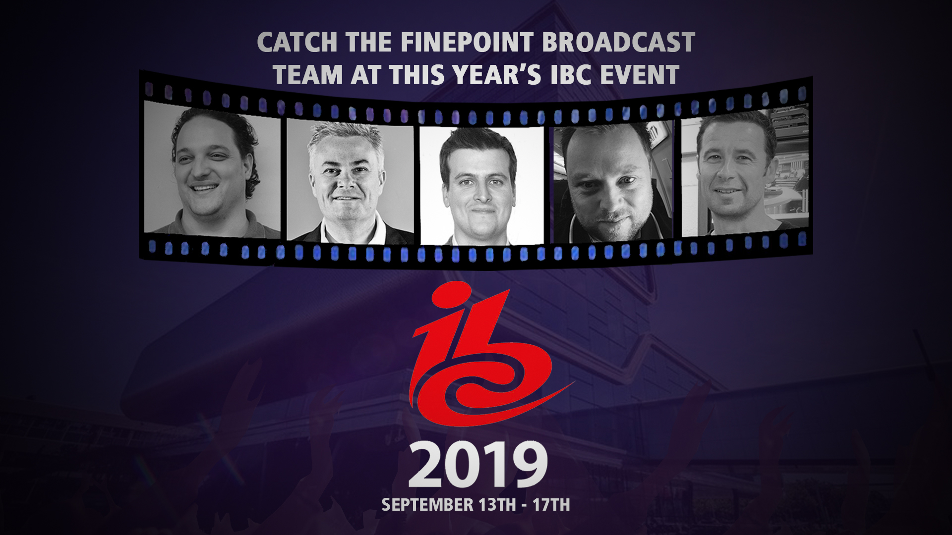 Finepoint Broadcast Team Gears for IBC 2019