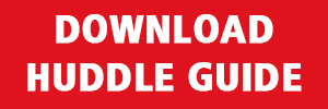 DOWNLOAD%20HUDDLE%20GUIDE